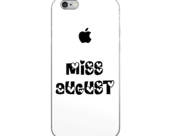 Miss August iPhone Case [US MADE] - iphone 7 case - iphone 7 plus case - iphone 6 case - iphone 6s case - iphone 8 case - iphone 6 plus case