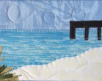 Fabric Postcard Art - Hostess Gift -  Fabric Art - Beach Pier - Quilted Postcard - Landscape Postcard - Landscape Art - Nature Art