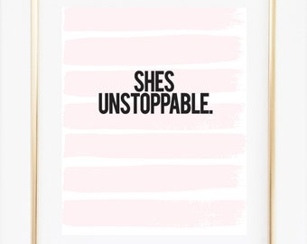 Shes Unstoppable, Minimalist Girl Power Poster, Motivating She Quote Typography, Inspiring Quote For Women, Girl's Room Decor, Office Decor