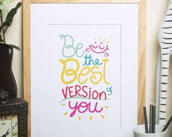 Be the best version of you lettering 8x10 Ready to print instant download