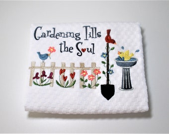 "Gift For Gardener, Kitchen Towel. Inspirational Gift, Birthday, Hostess Gift, Mothers Day, Garden Decor, Patio Decor, Dish Towel   ""Soul"""