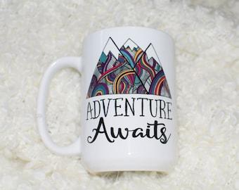Adventure Awaits Coffee Mug