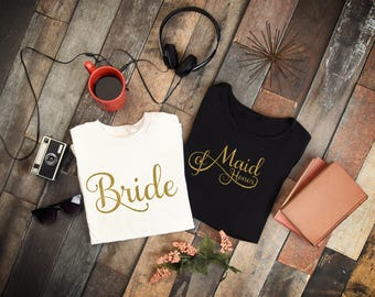 Bride or Maid of Honor Shirt