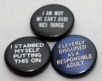 Self-depreciation Pinbacks. Set of three