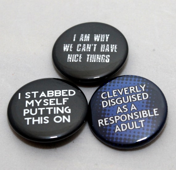 Self-depreciation Pinbacks. Set of three