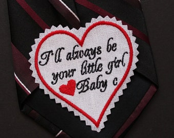 Monogrammed Dad Tie Patch, wedding necktie patches, I'll always be your little girl Tie Patch. Best wedding gift Father of the Bride