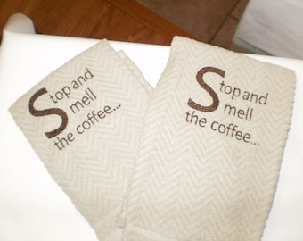 Stop and Smell the Coffee Dish Towels