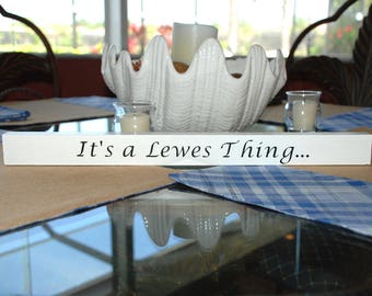 It's a Lewes Thing
