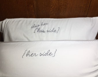 His and Hers-Hand Embroidered Pillowcases-2 Pillowcases-Handmade-His side Her side-Wedding Gift