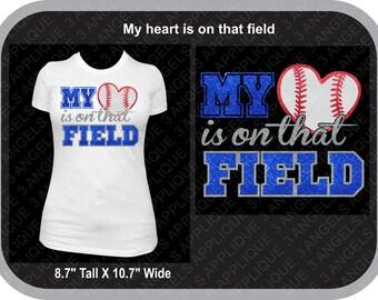 My heart is on that field Baseball or Softball Glitter vinyl shirt