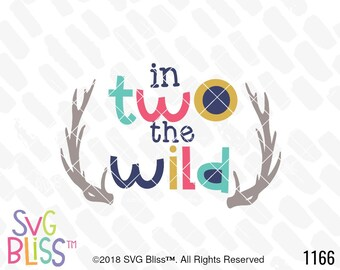 2nd Birthday SVG, In 2 The Wild, Boho, Antlers, Cute, Kids, 2 Year Old, Cricut & Silhouette Cutting File, DXF, SVG Bliss Original Design