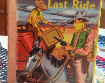 The Outlaws Last Ride miniature children's book 1949