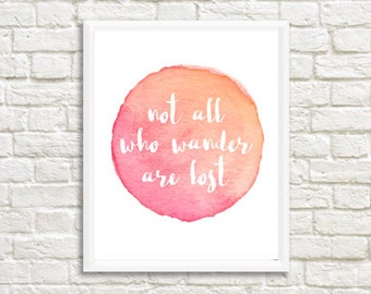 Pink Not All Who Wander Are Lost Digital Print