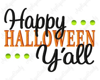Happy Halloween Y'all Machine Embroidery Design 4x4 5x7 6x10 Holiday Towel INSTANT DOWNLOAD