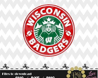 Wisconsin Badgers Coffee svg,png,dxf,shirt,jersey,football,college,university,decal,proud mom,disney,starbucks,city,state,nana,sis,custom