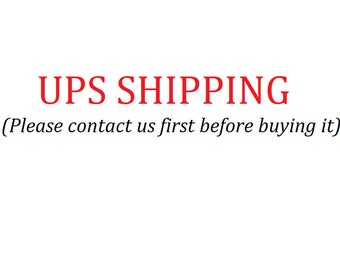 UPS Fast Shipping Services (Please contact us first before buying it)