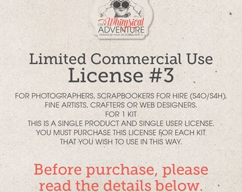 Limited Commercial Use License for photographers, scrapbookers for hire (S4O/S4H), artists, crafters or web designers for 1 kit