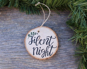 Silent Night Ornament, Christmas Ornament, Christmas Song, Christmas Decor, Christmas Gift, Holiday Decor, Wood Slice Ornament, Wood Slice