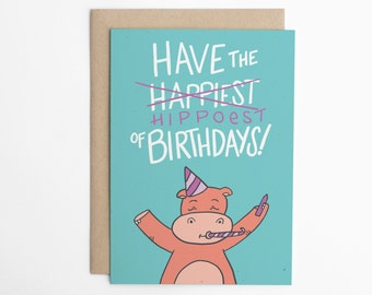 Funny Birthday Card - Hippoest Birthday, Birthday Card for Him, Birthday Card for Child, Birthday Card for Friend, Card for Sibling/C-294