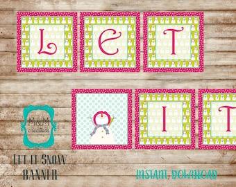 LET IT SNOW - banner - digital download
