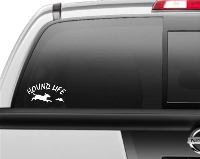 Hound Life vinyl decal, Hound life sticker, hunting dog decal, hunting dog sticker, hunting hound decal, hunting decal, bird dog decal
