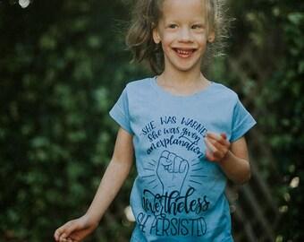 Nevertheless She Persisted, Kids Feminist Shirt, Women's Rights, Future Activist, Feminism, Resist, Girls T-Shirt, Baby Clothes, Kids Shirt