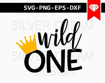 Wild One SVG Cut FIle, First Birthday Svg, New Baby Svg, Onesie SVG, One Years Old Svg, Cricut Files, Svg Files For Silhouette, Dxf Eps Png