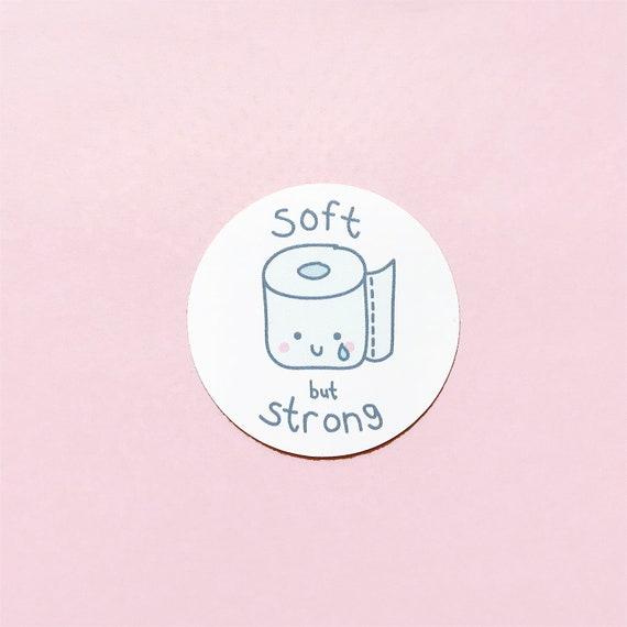 "2"" Soft But Strong Toilet Paper Vinyl Sticker"