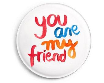 fridge magnet *My Friend*