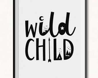 Wild Child Printable / Wild Child Poster / Wild Child Print / DIGITAL / Scandinavian Poster / Playroom Poster / Monochrome Print / Boy Print