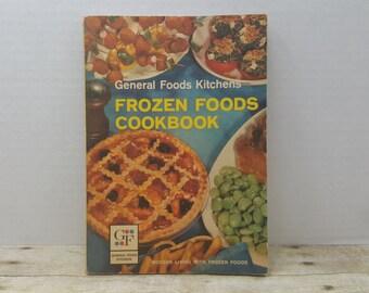 General Foods Kitchens Frozen Foods Cookbook, 1963, vintage cookbook