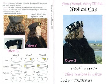 Men's Henry VII Hat, French Bonnet, Myllan Cap Sewing Pattern by Lynn McMasters 1480-1530s era