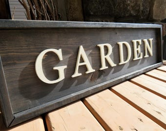 Wood Sign - Garden - Rustic, Distressed, Country, Farmhouse, Porch, CNC Router, Raised Lettering