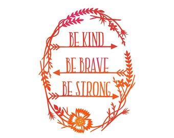 Be Brave - Print of Original Papercut Illustration - 5x7 Inspirational Quote