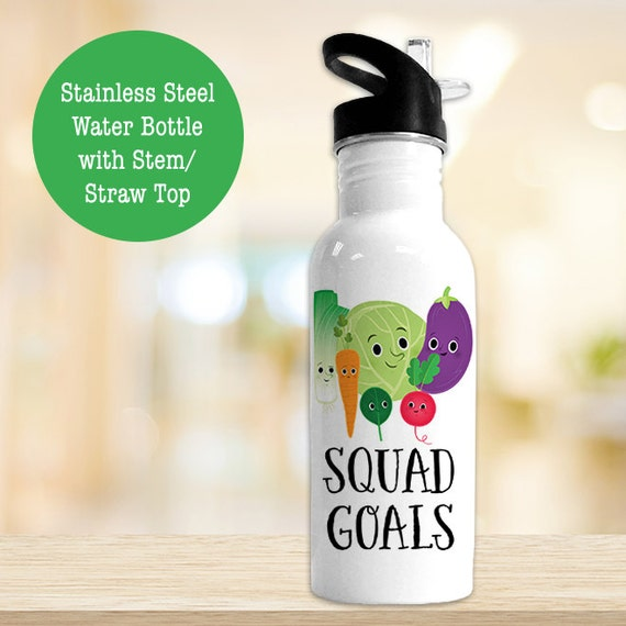 Stainless Steel Water Bottle - Squad Goals Veggie Water Bottle - Funny Veggie - BPA Free Eco Friendly Water Bottle
