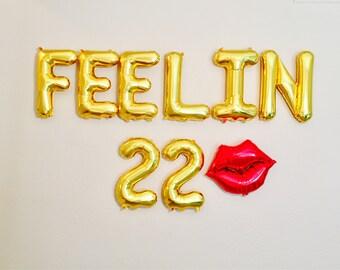 Feelin 22, Rose Gold Feelin 22 Balloons, 22nd Birthday, Feelin 22 Gold Balloons,  22, Turning 22, I'm Feelin 22, 22nd Birthday Balloons