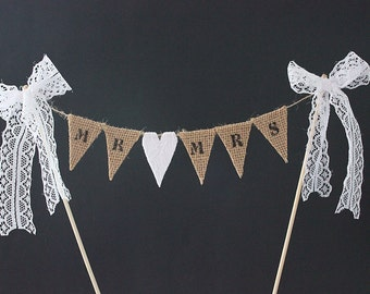 Wedding cake topper - Mr & Mrs cake topper, cake bunting, burlap / hessian flags with white lace heart, vintage, traditional, rustic wedding