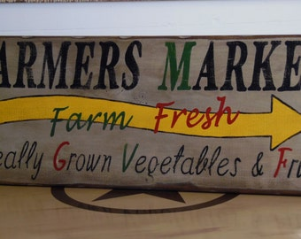 Farmers Market Sign Farm Fresh Locally Grown Vegetables & Fruits Hand painted Primitive Sign, Shabby Chic Kitchen Decor Rustic Market Sign