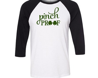 Funny Pinch Proof Baseball Raglan Shirt, St Patricks Day