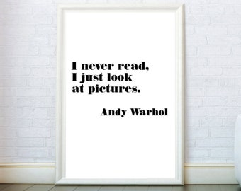 I Never Read I Just Look At Pictures Print. Motivational Poster. Inspirational Quotes Wall Art Pop Art Wall Decor American Quotes Home Decor