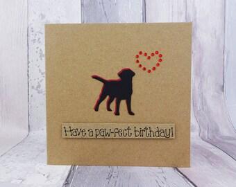 Labrador birthday card, Black Labrador card, Handmade birthday card, Labrador pun card, Dog birthday card, You're Paw-some card