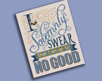 Solemnly Swear Cross Stitch Pattern - I Solemnly Swear I am up to No Good - Digital PDF Pattern