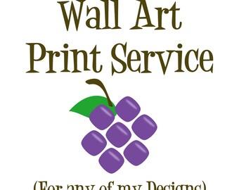 Wall Art Print Service - Wall Art Print - Any of my Wall Art Designs - Print and Mail Wall Art - 5x7, 8x10 or 11x14 Wall Art Home Decor