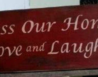 Bless Our Home With Love and laughter