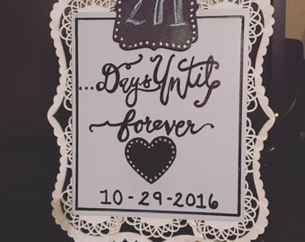 Wedding Count Down Sign