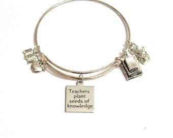Teacher Gift, Teachers Plant Seeds of Knowledge Expanding Bangle Bracelet, New Teacher Gift, Gift For Her, Teacher Valentine Gift