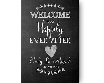 Welcome to Our Happily Ever After Custom Chalkboard Digital Download