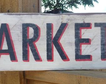 Vintage, Rustic Market Sign  - Kitchen Decor Wood Sign