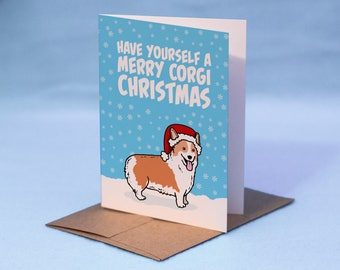Corgi Christmas Card – Cartoon Corgi Christmas Card - Have Yourself a Merry Corgi Christmas - Dog Christmas Card - Corgi Holiday Card