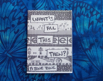 What's All This Then? - Mini-Zine About Zines